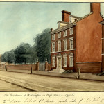 William L. Breton, Washington's House in High St. 1795-6. Second door below 6th St., S. side of Market St., no date Watercolor, 13.6 x 19.3 cm Historical Society of Pennsylvania  Image courtesy of Bryn Mawr College.