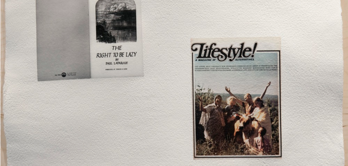 "Louise Menzies Paul Lafargue, ""The Right to Be Lazy,"" Chicago: Solidarity Publications. 1969. ""Lifestyle!,"" Mother Earth News, no. 16. Insert. Front cover. 2014 Archival inkjet prints embedded in handmade paper"