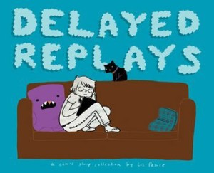Liz Prince's latest book, Delayed Replays