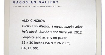 """Hirst is no Warhol. I mean, maybe after he's dead. But he's not there yet"" by Alex Gingrow. Image courtesy of the artist"