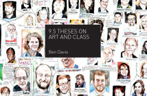 Ben Davis's 9.5 Theses on Art and Class published by Haymarket Books, 2013