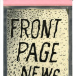 """Corey Escoto, """"Front Page News,"""" 2015.  Impossible Silver Shade Instant Film (polaroid), 8 X 14 inches with pull tab."""