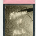 """Corey Escoto, """"Know It All,"""" 2015. Impossible Silver Shade Film (polaroid), 8 X 14 inches with pull tab."""