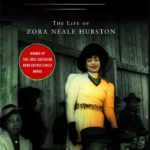 "Valerie Boyd's ""Wrapped in Rainbows: The Life of Zora Neale Hurston,"" 2004."